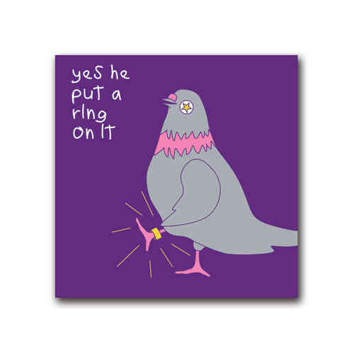 Pigeon pop put a ring on it card